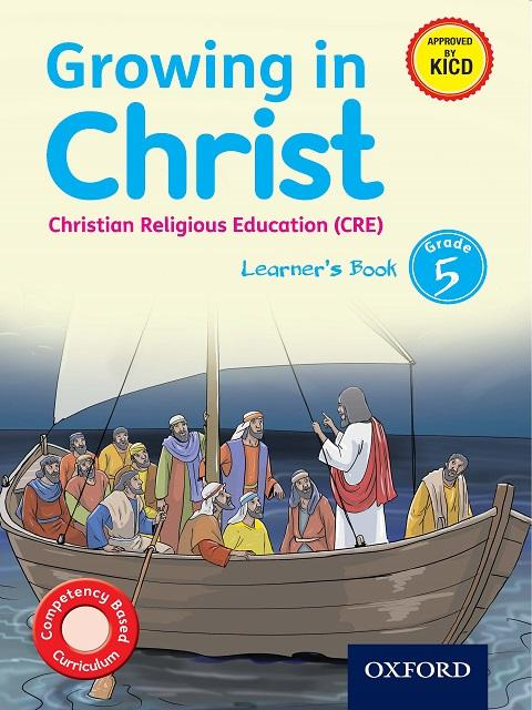 Growing in Christ Christian Religious Education Learner's Book Grade 5