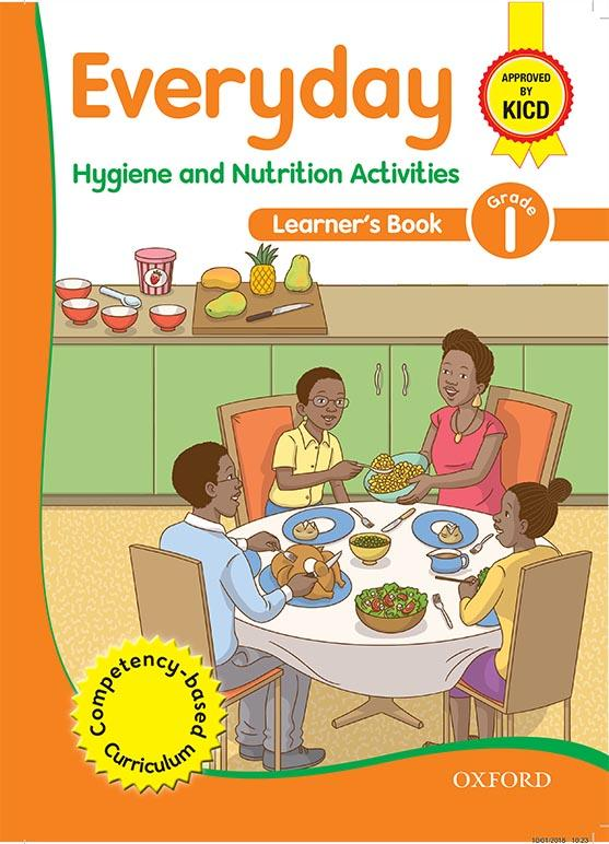 Everyday Hygiene and Nutrition Activities Learner's Book 1