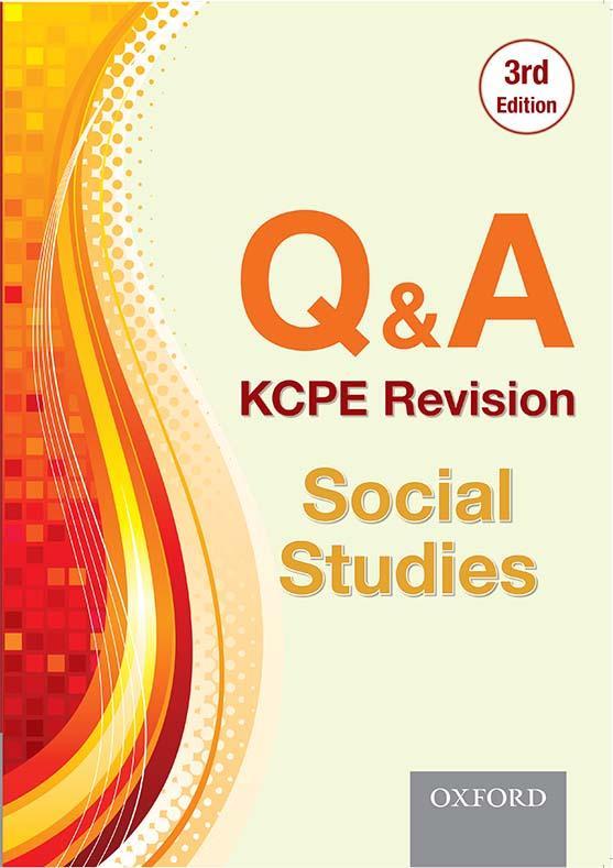 Q & A: KCPE Revision Social Studies | Oxford University