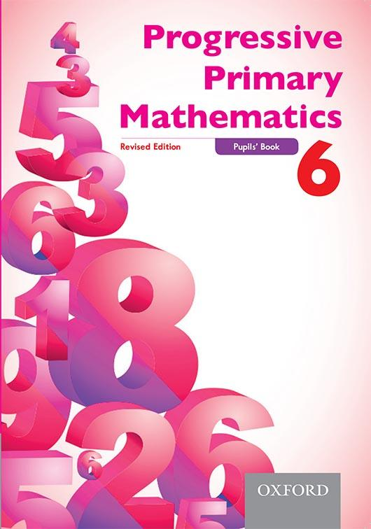 Progressive Primary Mathematics Revised Edition Pupils' Book 6
